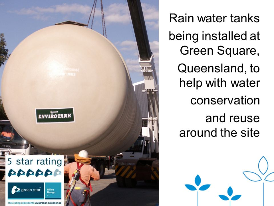 Rain water tanks being installed at Green Square, Queensland, to help with water conservation and reuse around the site