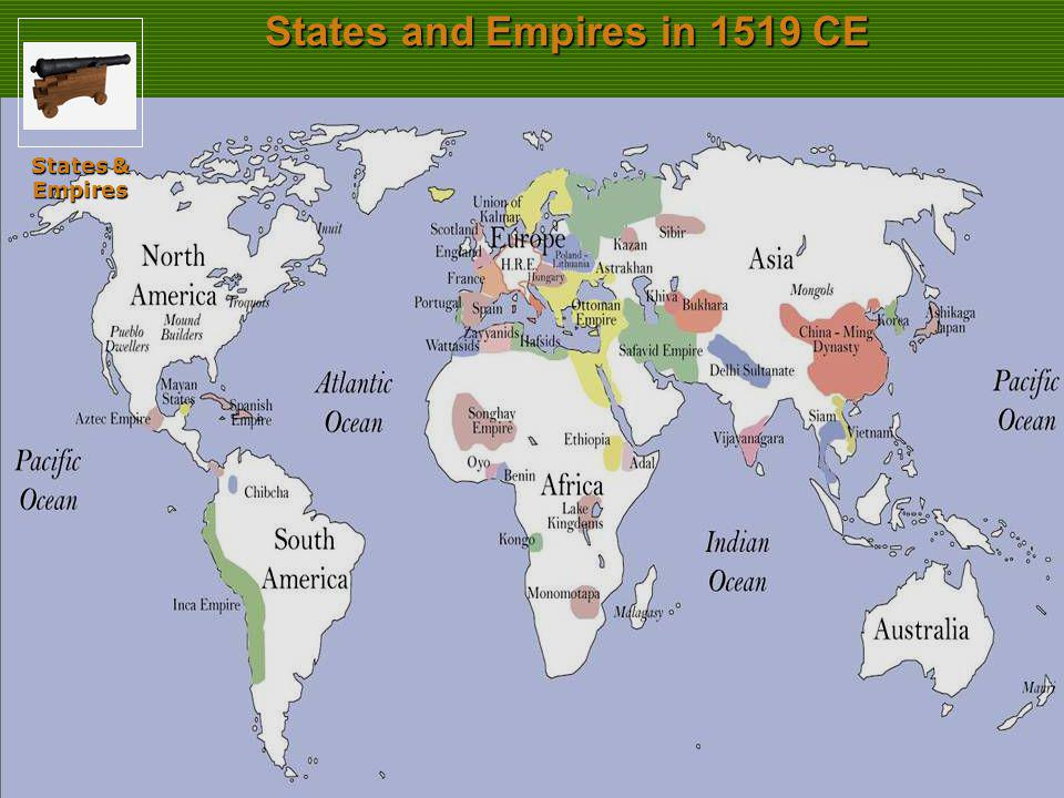 States and Empires in 1519 CE States & Empires Slide 32
