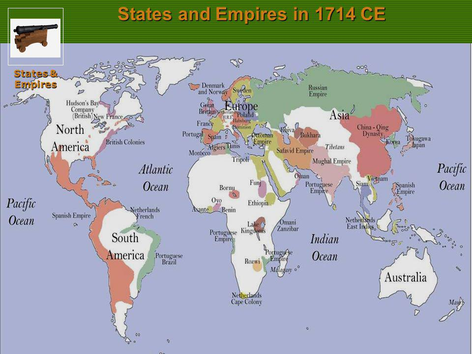 States and Empires in 1714 CE States & Empires Slide 34