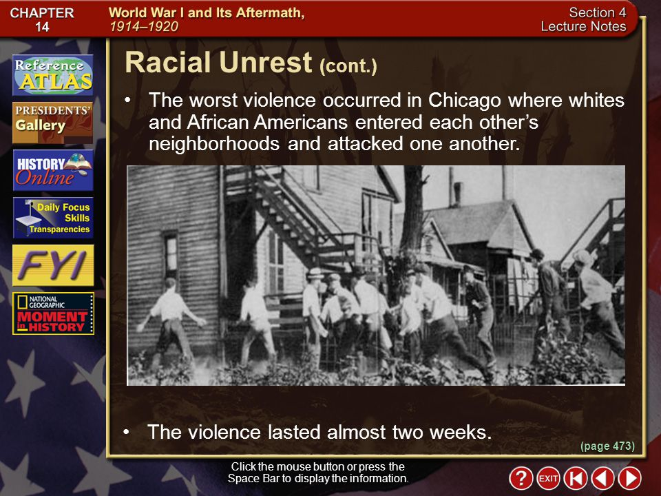 Section 4-12 The worst violence occurred in Chicago where whites and African Americans entered each others neighborhoods and attacked one another.