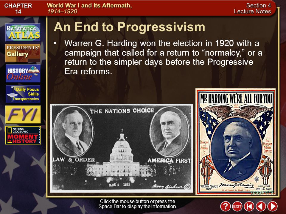 Section 4-18 An End to Progressivism Click the mouse button or press the Space Bar to display the information.