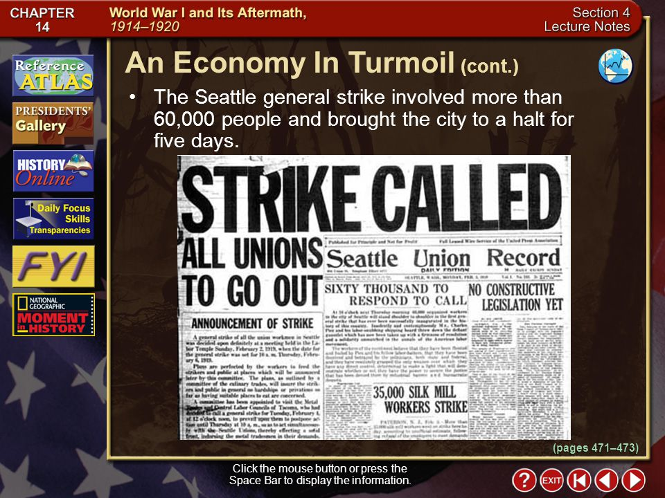 Section 4-7 The Seattle general strike involved more than 60,000 people and brought the city to a halt for five days.