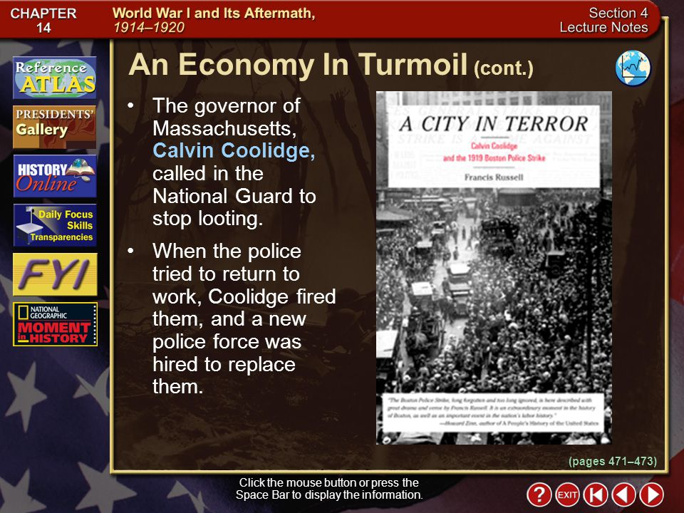Section 4-8 The governor of Massachusetts, Calvin Coolidge, called in the National Guard to stop looting.