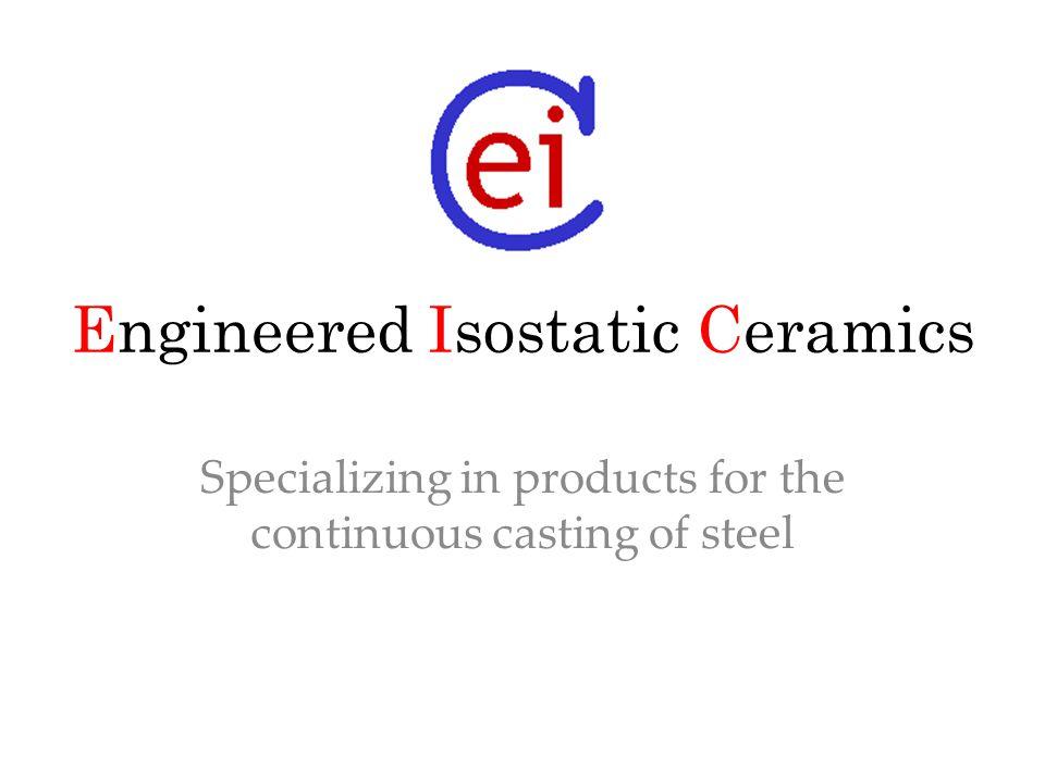 LTS with wear band EI CERAMICS Gaskets & Fiber Products TSR HRTSR Funnel Shroud TON TCS SEN Thin Slab SEN TMS LTS with porous insert