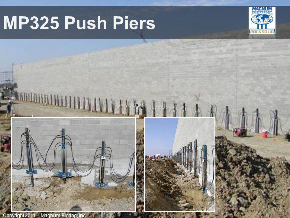MP325 Push Piers Copyright 2011 – Magnum Piering, Inc.