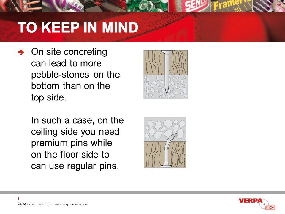 info@verpa-senco.com www.verpa-senco.com 19 Overview Senco concrete pins as an alternative for Paslode: SENCO PINSPASLODE PINS -C6 Regular PinsSC6 Premium PinsHC6