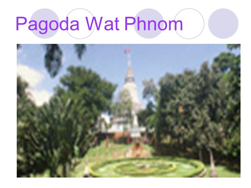 WAT PHNOM Phnom Penh, Cambodia 1373-present