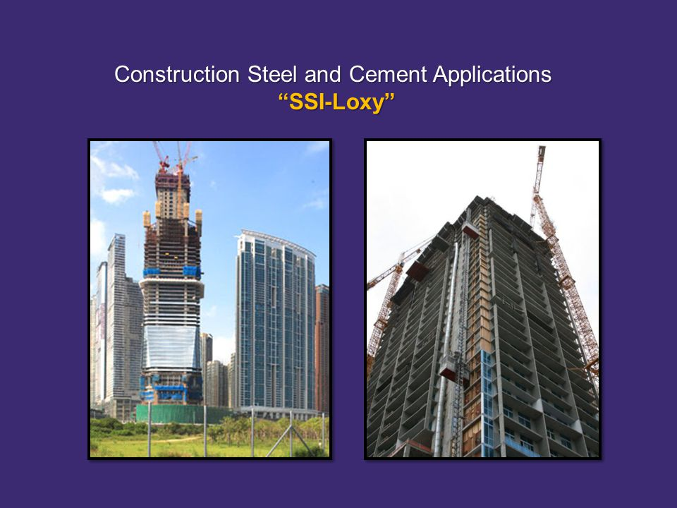 Construction Steel and Cement Applications SSI-Loxy