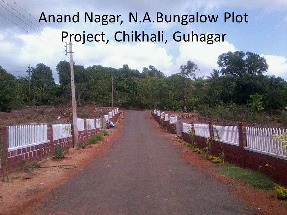 Anand Nagar, N.A.Bungalow Plot Project, Chikhali, Guhagar