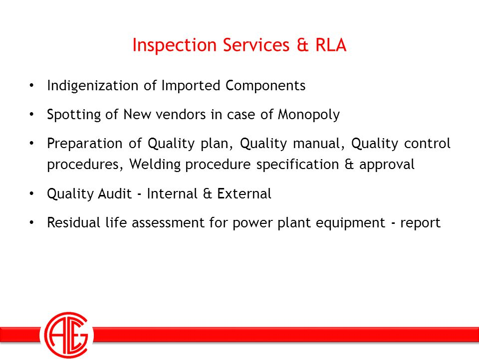 Inspection Services & RLA Indigenization of Imported Components Spotting of New vendors in case of Monopoly Preparation of Quality plan, Quality manua