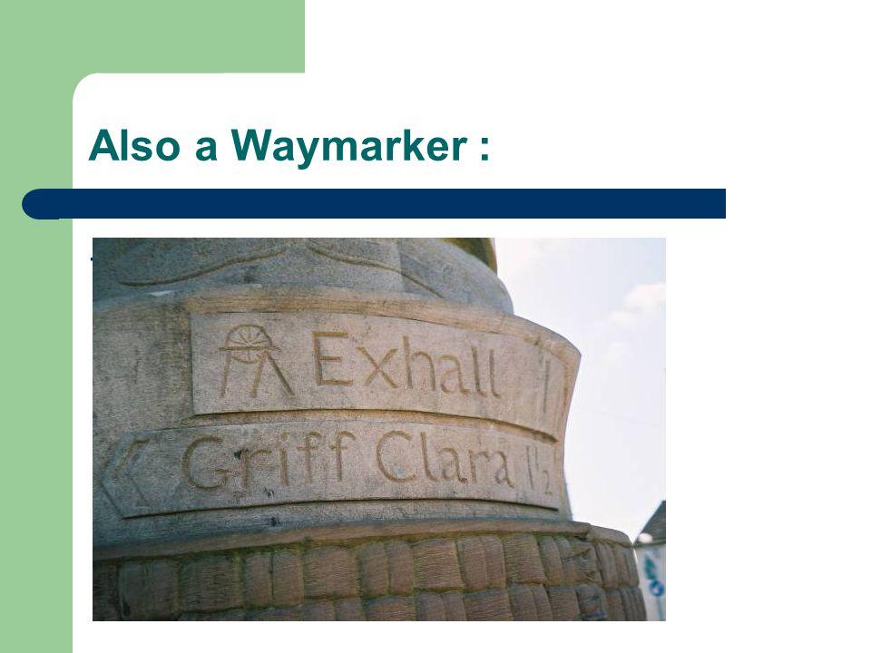 Also a Waymarker :.