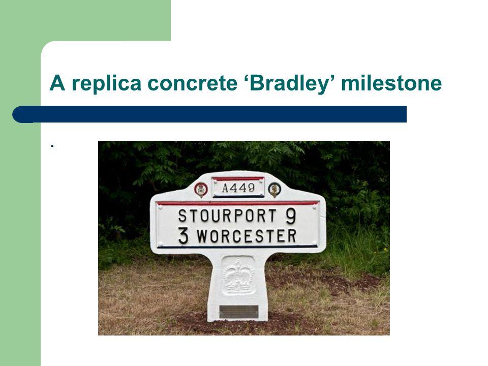 A replica concrete Bradley milestone.