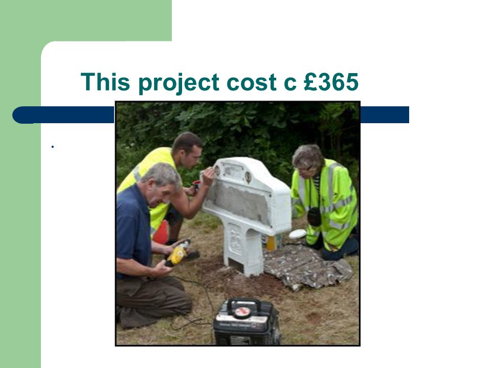 This project cost c £365.