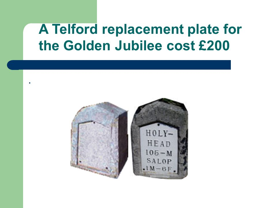 . A Telford replacement plate for the Golden Jubilee cost £200
