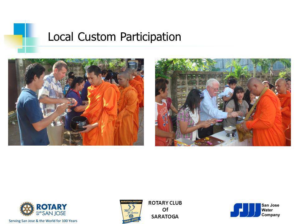 ROTARY CLUB Of SARATOGA Local Custom Participation