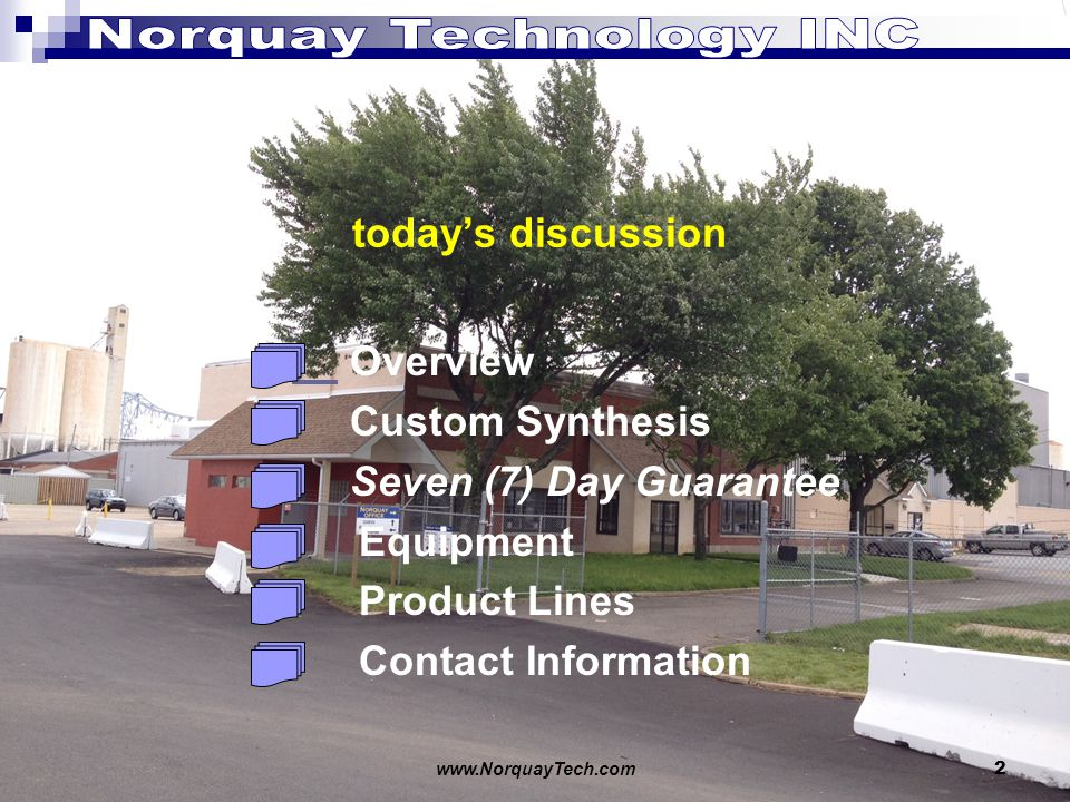 2 todays discussion Overview Custom Synthesis Seven (7) Day Guarantee Equipment Product Lines Contact Information
