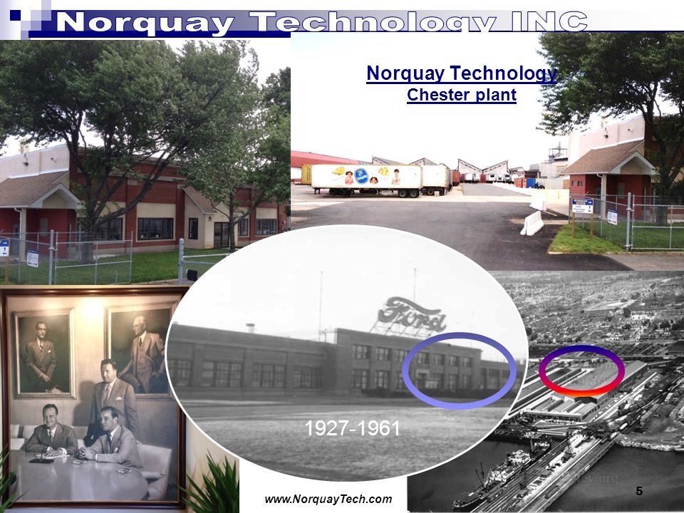 www.NorquayTech.com 5 Norquay Technology Chester plant 1927-1961