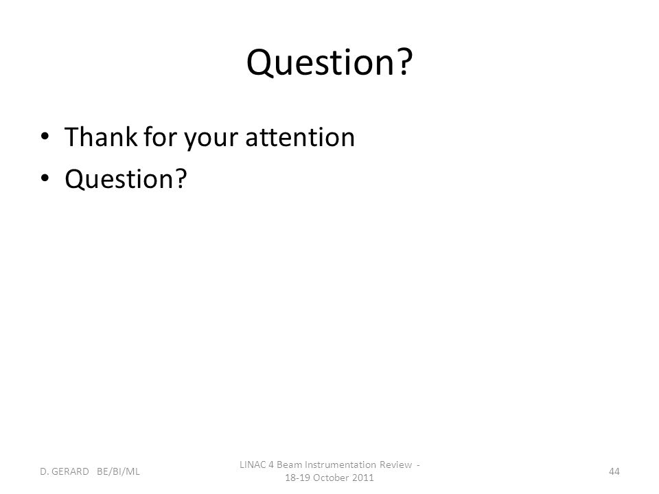 Question.Thank for your attention Question. D.
