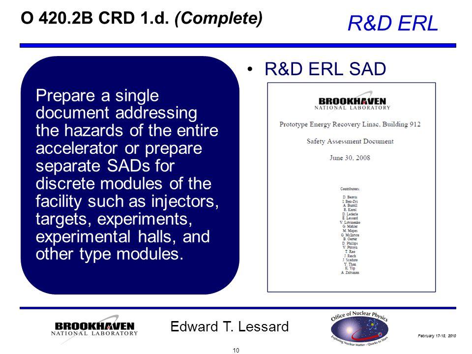 February 17-18, 2010 R&D ERL Edward T. Lessard O 420.2B CRD 1.d.