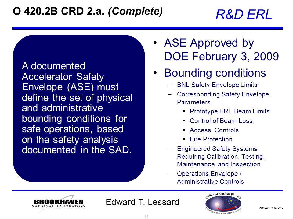 February 17-18, 2010 R&D ERL Edward T. Lessard O 420.2B CRD 2.a.