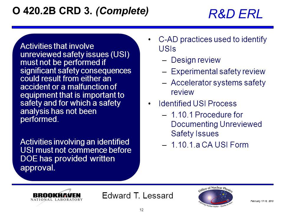 February 17-18, 2010 R&D ERL Edward T. Lessard O 420.2B CRD 3.
