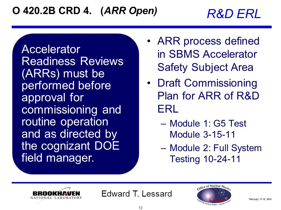 February 17-18, 2010 R&D ERL Edward T. Lessard O 420.2B CRD 4.