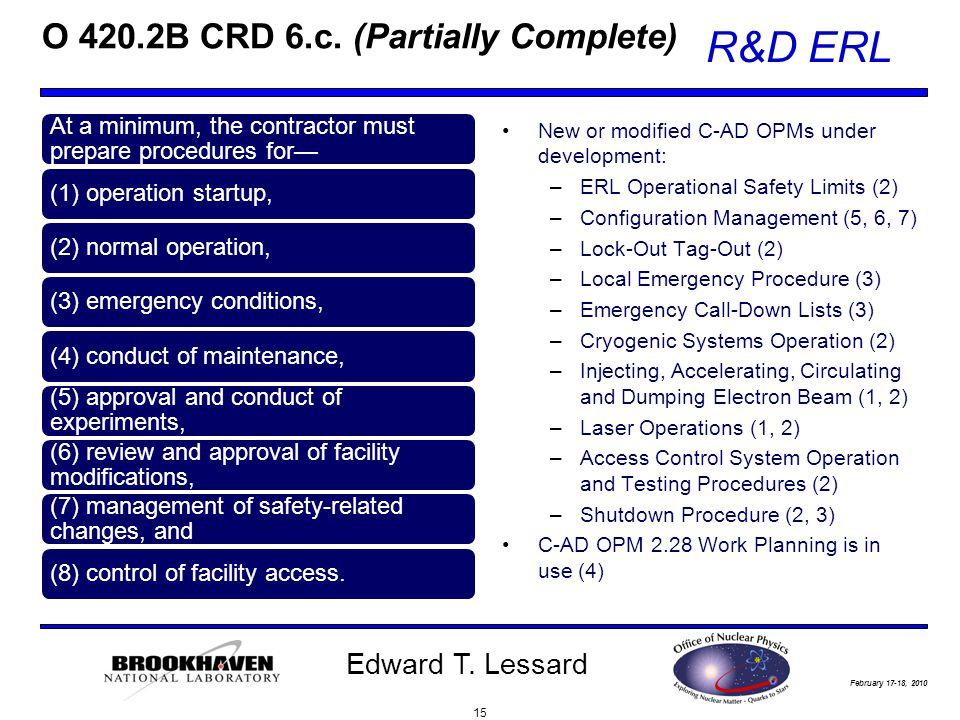 February 17-18, 2010 R&D ERL Edward T. Lessard O 420.2B CRD 6.c.
