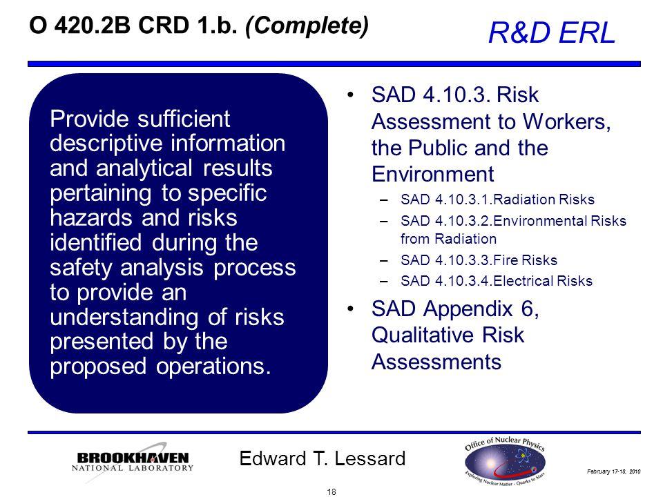 February 17-18, 2010 R&D ERL Edward T. Lessard O 420.2B CRD 1.b.