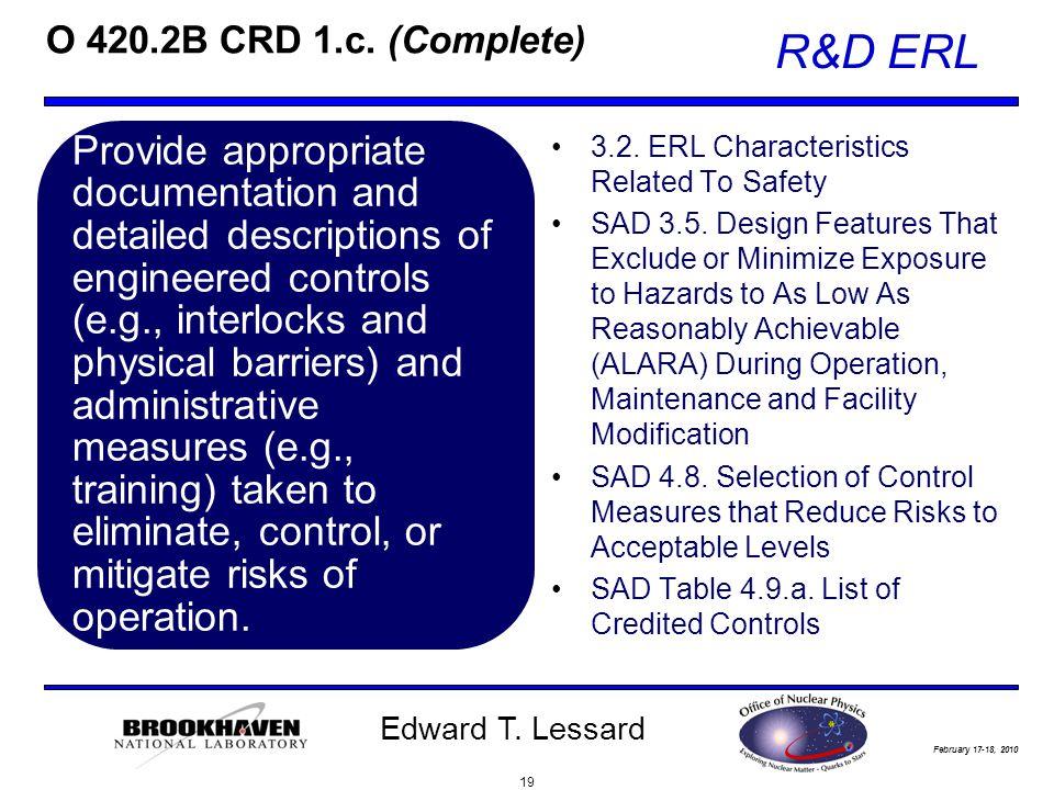 February 17-18, 2010 R&D ERL Edward T. Lessard O 420.2B CRD 1.c.