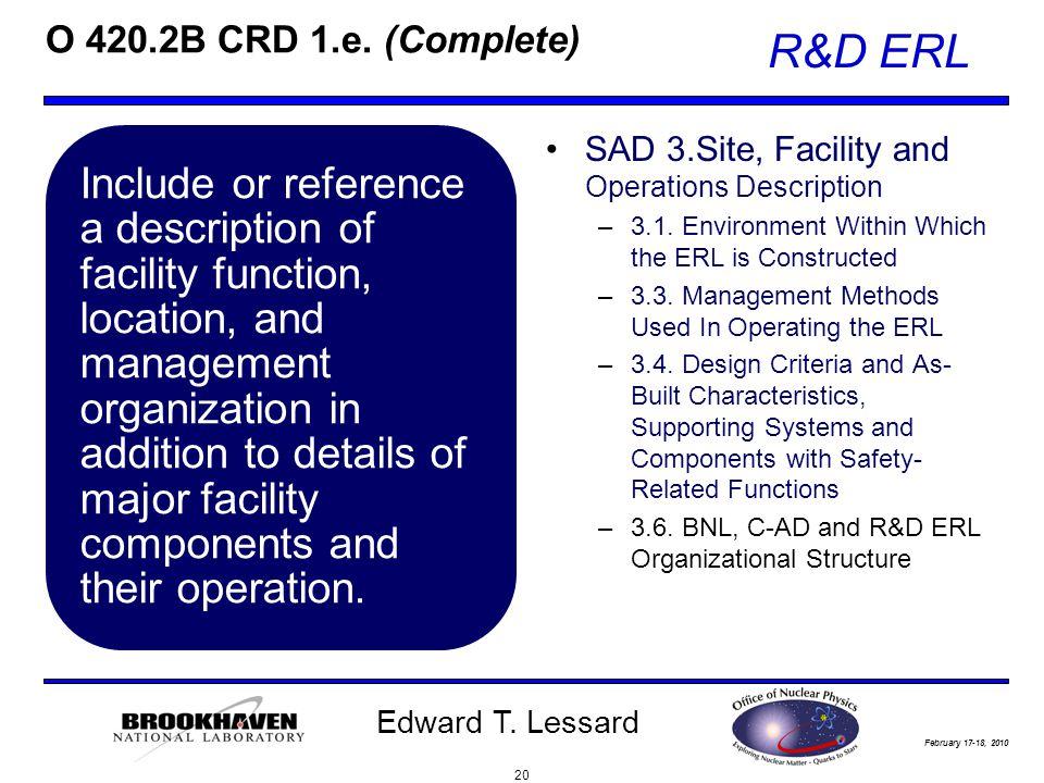 February 17-18, 2010 R&D ERL Edward T. Lessard O 420.2B CRD 1.e.