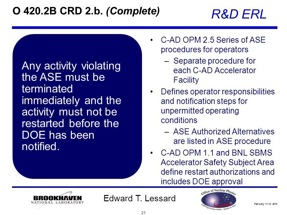 February 17-18, 2010 R&D ERL Edward T. Lessard O 420.2B CRD 2.b.
