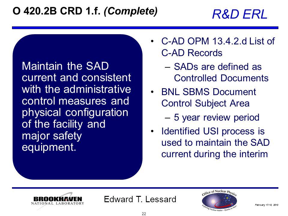 February 17-18, 2010 R&D ERL Edward T. Lessard O 420.2B CRD 1.f.