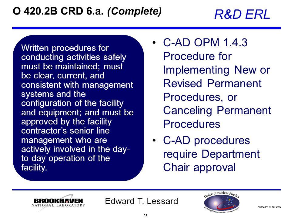February 17-18, 2010 R&D ERL Edward T. Lessard O 420.2B CRD 6.a.