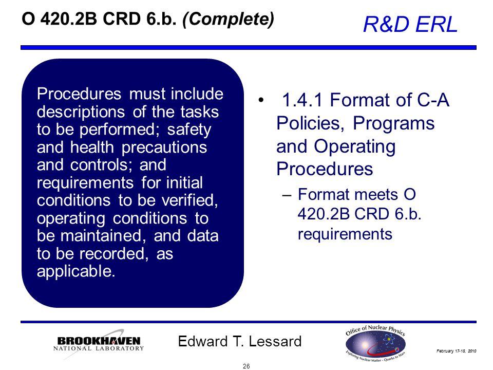 February 17-18, 2010 R&D ERL Edward T. Lessard O 420.2B CRD 6.b.