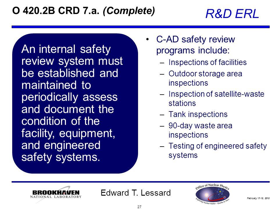 February 17-18, 2010 R&D ERL Edward T. Lessard O 420.2B CRD 7.a.