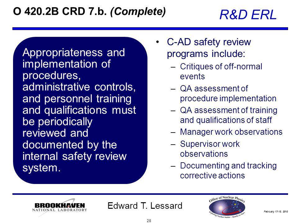 February 17-18, 2010 R&D ERL Edward T. Lessard O 420.2B CRD 7.b.
