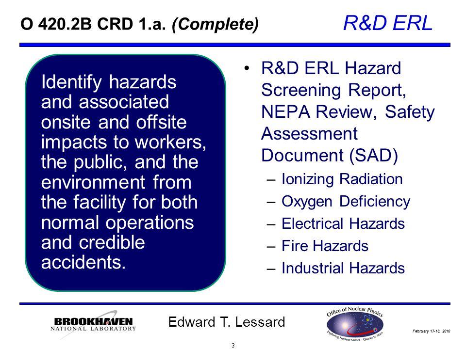February 17-18, 2010 R&D ERL Edward T. Lessard O 420.2B CRD 1.a.
