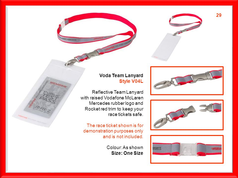 Voda Team Lanyard Style V04L Reflective Team Lanyard with raised Vodafone McLaren Mercedes rubber logo and Rocket red trim to keep your race tickets safe.