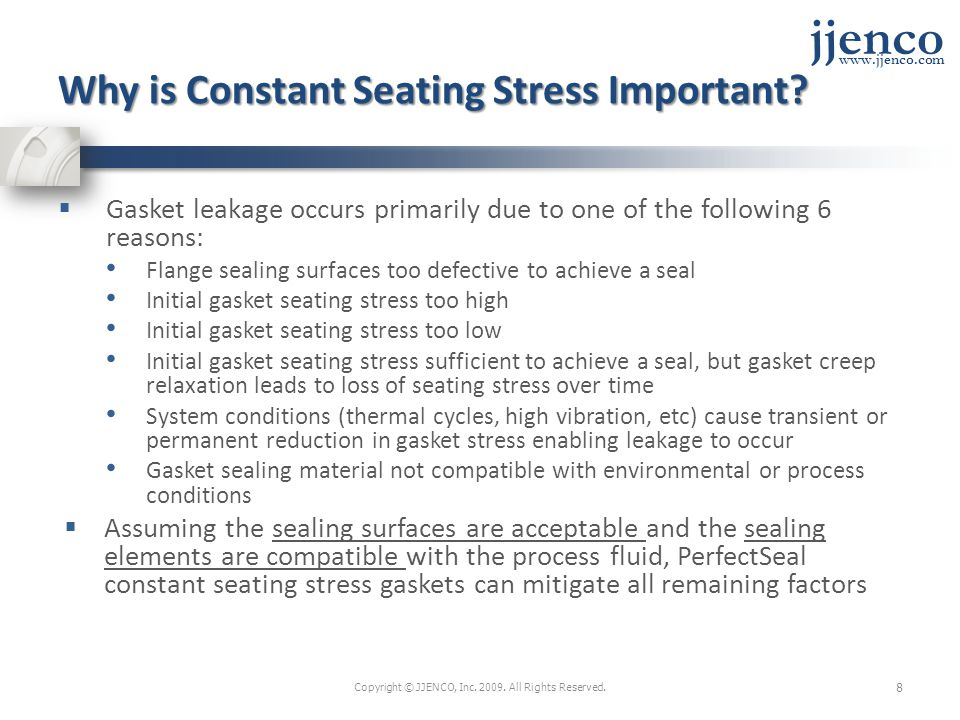 jjenco www.jjenco.com Why is Constant Seating Stress Important.