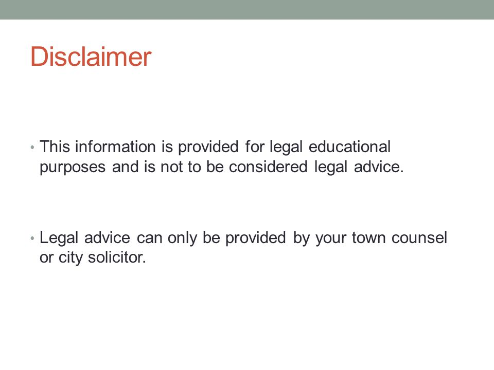 Disclaimer This information is provided for legal educational purposes and is not to be considered legal advice.