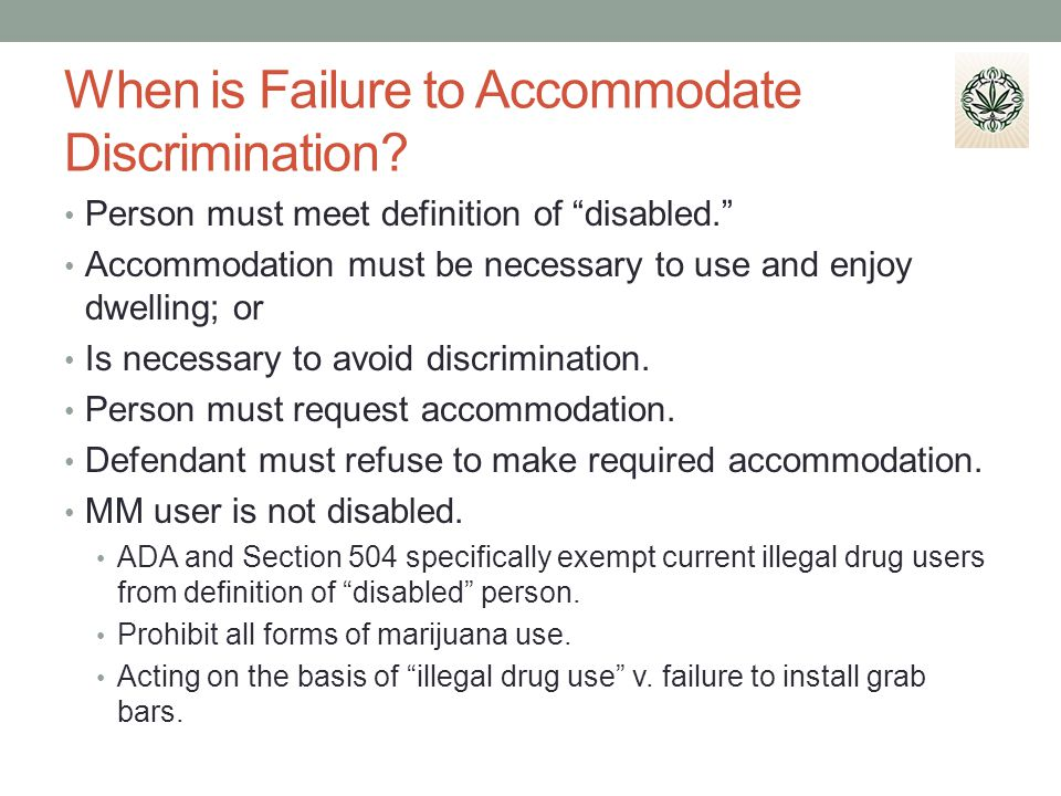 When is Failure to Accommodate Discrimination.Person must meet definition of disabled.