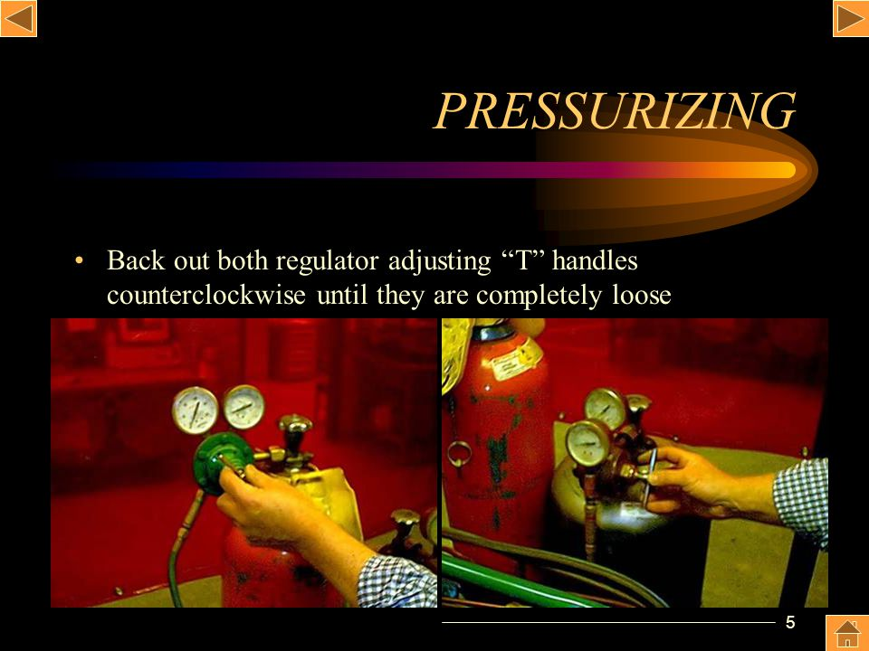 6 PRESSURIZING Stand aside.Keep your face away from the gauges.