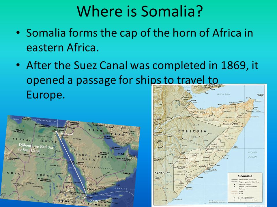 Where is Somalia.Somalia forms the cap of the horn of Africa in eastern Africa.