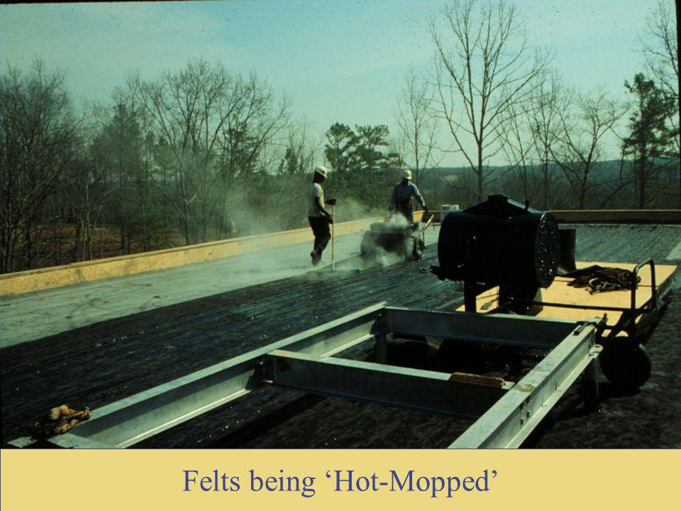 Felts being Hot-Mopped