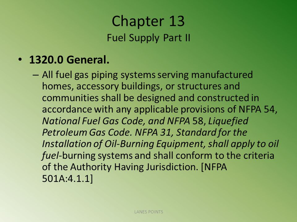 Chapter 13 Fuel Supply Part II 1320.0 General.