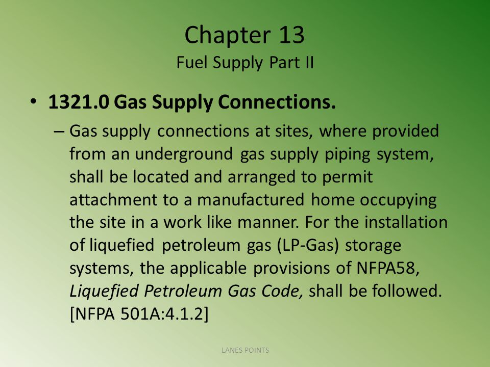 Chapter 13 Fuel Supply Part II 1321.0 Gas Supply Connections.