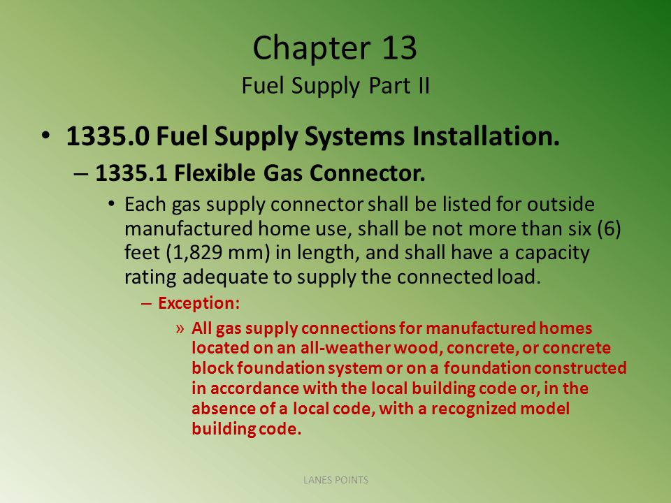 Chapter 13 Fuel Supply Part II 1335.0 Fuel Supply Systems Installation.
