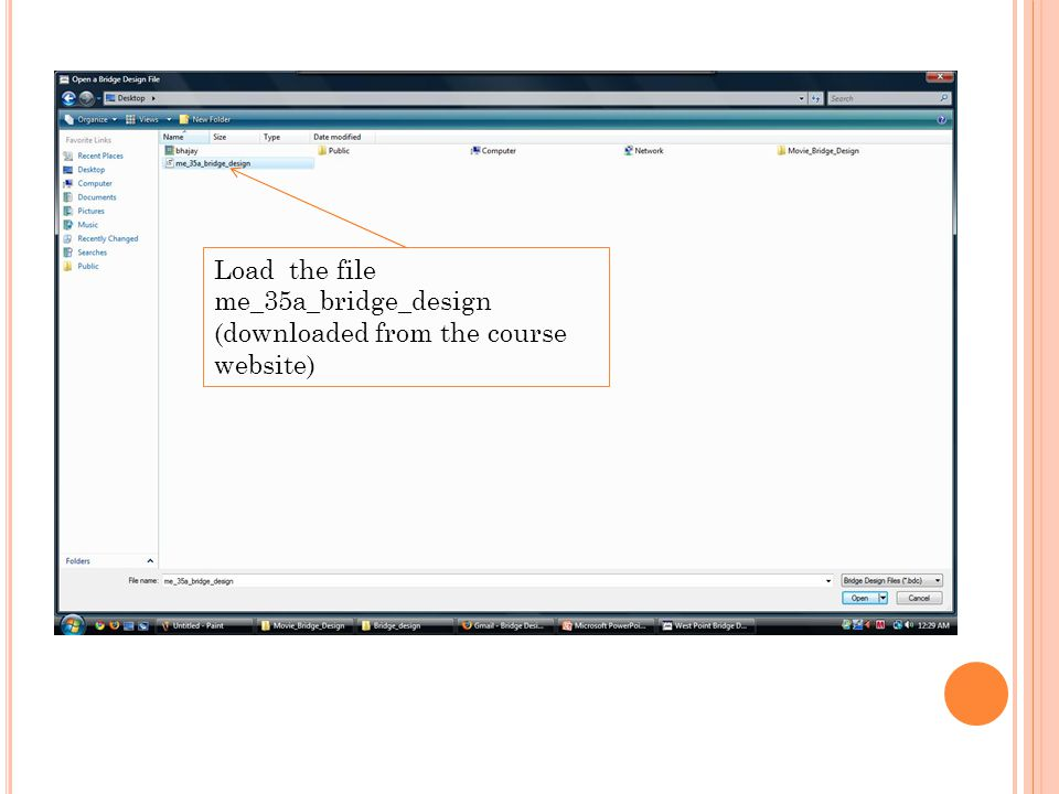 Load the file me_35a_bridge_design (downloaded from the course website)