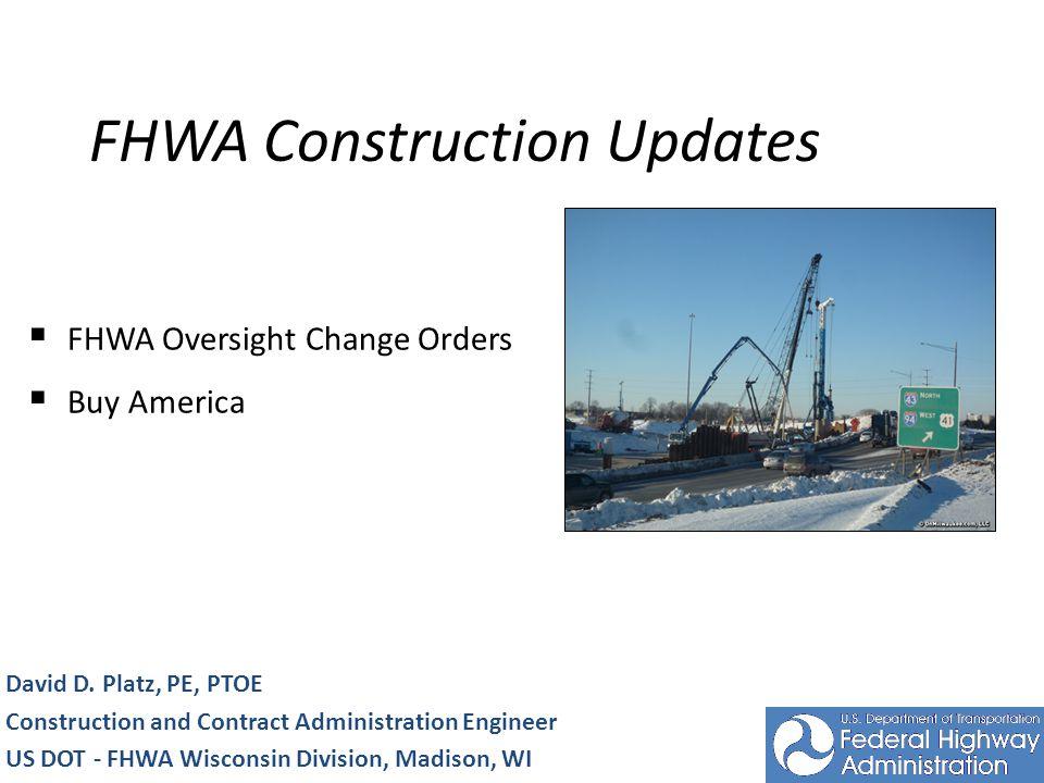 FHWA Construction Updates David D.