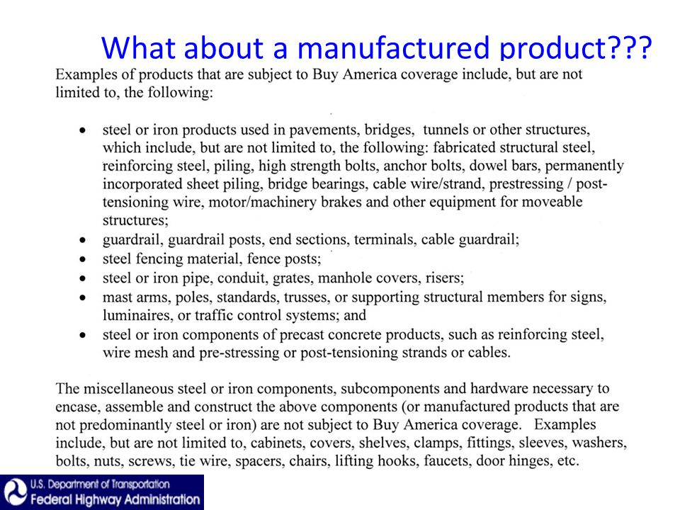 What about a manufactured product